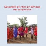 """Vient de paraître : """"Sexualité et rites en Afrique. Hier et aujourd'hui"""""""